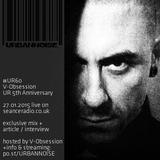 #UR60 // V-Obsession (URBANNOISE 5th Anniversary) on Seance Radio [27012015]