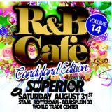 R&B Café Mixtape Volume 14 by Dj Superior & hosted by Alcira