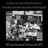 MP Flapp's Mixed Bag: Around the Living Room in Thirty Records
