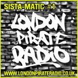 Ram Jam - Sista-Matic - Debut show on London Pirate Radio - 4/2/16