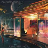 FauxReveur - Chill Set XLIX