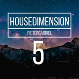House Dimension Podcast.5 by Pieter Gabriel