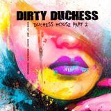 Dirty Duchess - Part 2
