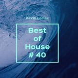 Kevin Lomax - Best of House # 40