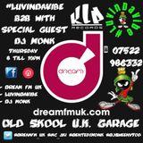 #LUVINDAVIBE B2B DJ MONK Garage Special Dream FM UK LIVE 28-04-16