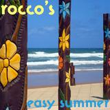 Rocco's Easy Summer