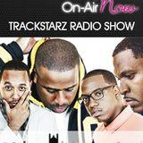 Trackstarz Radio Show - 090617 @trackstarz