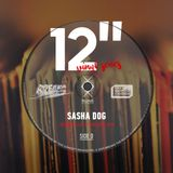 "SASHA DOG - 12"" vinyl series [recorded live/23.02.2019]"