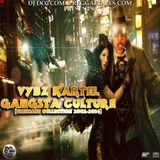 DJ DOTCOM_PRESENTS_VYBZ KARTEL_GANGSTA CULTURE [ULTIMATE COLLECTION 2002-2014]
