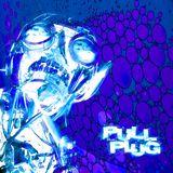 Pull The Plug - 7th May 2020