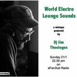 World Electro Lounge Sounds [21/1/18] by Dj Jim Theologos