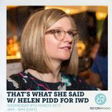 That's What She Said w/ Helen Pidd 8th March 2017