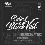 Behind The Black Veil #007 - Nemesis with Hermes Martinez