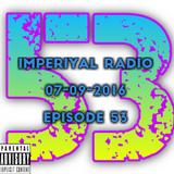 Imperiyal RADIO 07-09-2016 Episode 53