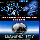 SOUL SCHOOL CAFE AND THE EVOLUTION OF HIP HOP