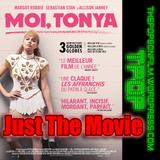 Just The Movie - I Tonya