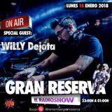 Willy Dejota @ Gran Reserva
