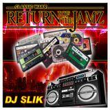 wbmx RETURN OF THE JAMZ old school classic mix dj SLiK