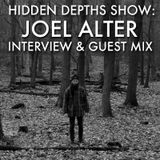 Hidden Depths Show with Joel Alter Interview & Mix - Hoxton FM (15.03.14)