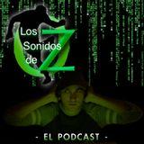 Los Sonidos de Oz - El Podcast - 1º Capitulo