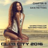 Club City 2016 | Chapter 10