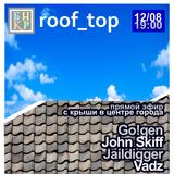 john skiff @ bunker.live roof_top - 2017-08-12