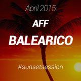2015 APRIL - AFF BALEARICO Sunset Session