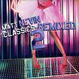 Matt Nevin Classics Remixed 2