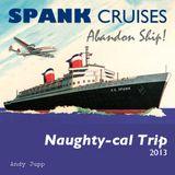 Spank Cruise - 2013