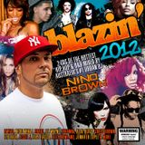Blazin' 2012 - Disc 1 - DJ Nino Brown