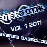 Ed E.T & D.T.R - Vol 1 2011 Reverse Bassology