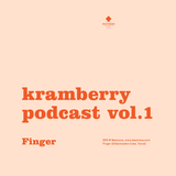 Kramberry Podcast Vol. 1 - dj Finger