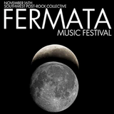 Fermata Music Festival - Saturday November 16th 2013 3pm - Scoot Inn, Austin, Texas
