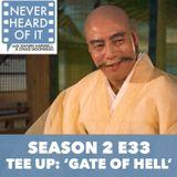 Season 2 Ep 33 - Tee Up: 'Gate of Hell'