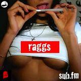 RAGGS - SUB FM - 21st Jan 2016