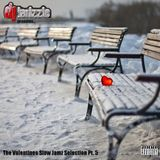 #ArchiveMix: The Valentines Slow Jamz Selection Pt 5 [Full Mix]