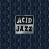 ACID JAZZ 2015 VOL 1 - I GOT IT GOIN ON