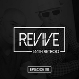 Revive! #118 [Breaks] (with Retroid & guest Momu) 21.03.2019