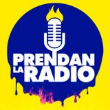 #PrendanLaRadio - Capítulo 4 - Temporada Calientes