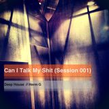 Can I Talk My Shit (VOL 1)