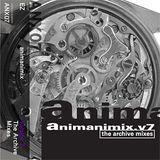 Animanimix.v7: The Archive Mixes