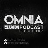 Omnia Music Podcast #039 (24-02-2016)