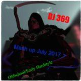 Oldschool/Early Hardstyle mash up July 2017