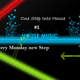 One Step Into House