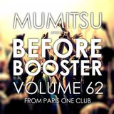 Before Booster #62 from Paris One Club