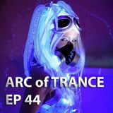 ARC OF TRANCE 44
