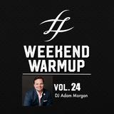 #WeekendWarmup Vol. 24 - Adam Morgan