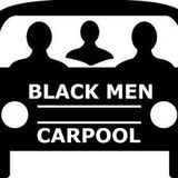 BlackMenCarpool Episode 031 | More Lyrical