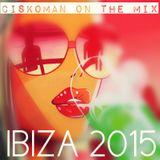 CISKOMAN ON THE MIX - IBIZA 2015