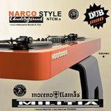 Narco Style underground NTCM.s dj DUB-MAN & moreno_flamas & Monika B Pisz